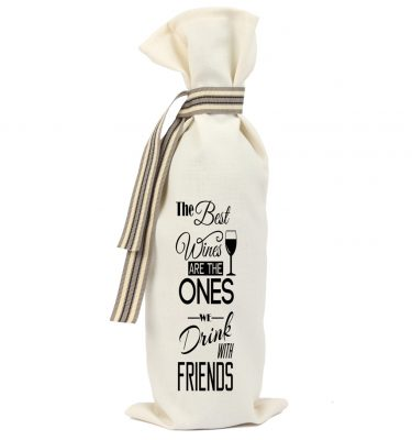 WINE BAG: WB09 The Best wines are the Ones we drink with Friends